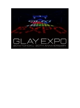 GLAY EXPO 2014 TOHOKU 20th Anniversary 【Special Box】(Blu-ray2枚組 + メモリアルライブ写真集)