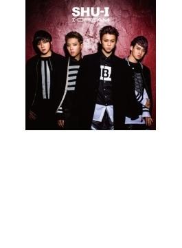 I-DREAM 【初回限定盤A】(CD+DVD)