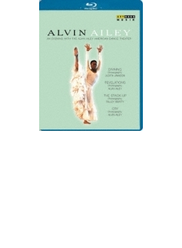An Evening With Alvin Ailey: Alvin Alley American Dance Company