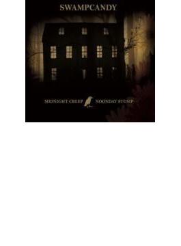 Midnight Creep / Noonday Stomp
