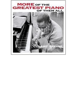 More Of The Greatest Piano Of Them All / Still More Of The Great