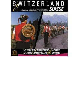 Switzerland: Zauerli Yodel Of Appenzell