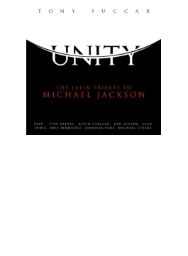 Unity: Latin Tribute To Michael Jackson