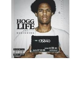 Hogg Life: The Beginning - Part 1 Of 4