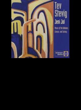Jeni Jol: Music Of The Balkans Greece & Turkey