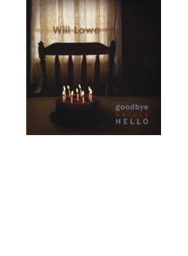 Goodbye Before Hello