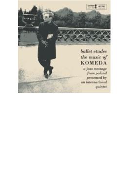 Ballet Etudes: The Music Komeda (Rmt)(Ltd)