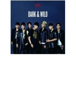 DARK & WILD 【日本仕様盤】(CD+DVD)