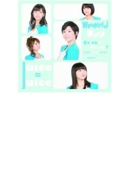 Wonderful World/Ca va ? Ca va ?(サヴァ サヴァ)【初回生産限定盤A】(CD+DVD)