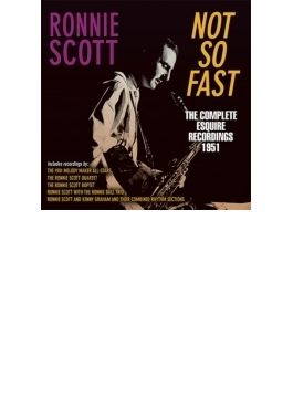 Not So Fast: Complete Esquire Recordings 1951