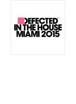 Defected In The House - Miami 2015