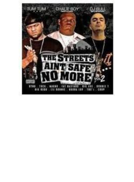 Streets Aint Safe No More 2
