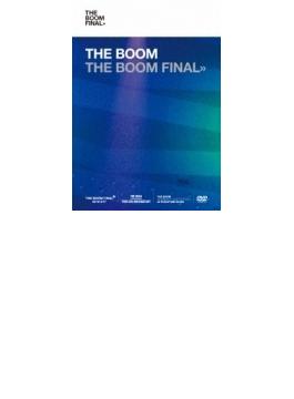 THE BOOM FINAL (DVD 4枚組) 【初回限定盤】