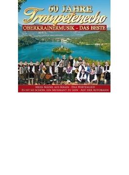 60 Jahre Trompetenecho: Musik Aus Oberkrain