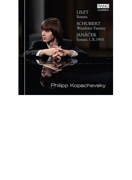 リスト:ピアノ・ソナタ、シューベルト:さすらい人幻想曲、ヤナーチェク:街頭にて、他 コパチェフスキー