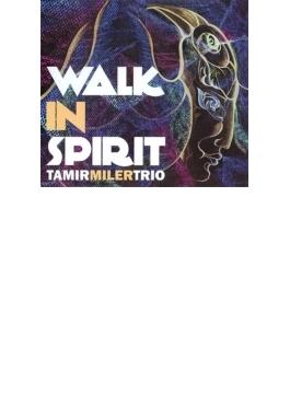 Walk In Spirit (Ltd)