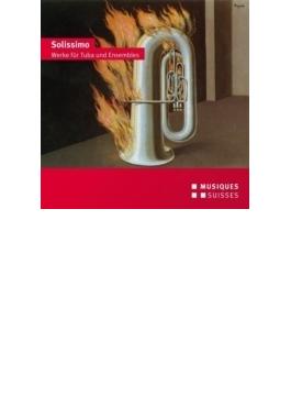 Solissimo-works For Tuba & Ensemble: Schadell(Tub) Streicher Ensemble Etc