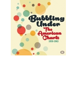 Bubbling Under The American Charts 1959-1963