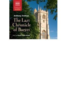 Trollope: The Last Chronicle Of Barset