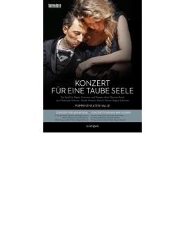 『耳の聞こえない魂のコンサート~モーリス・ラヴェル』 ヴェルナー演出、ハレ人形劇場、ラグナ・シルマー(+CD)
