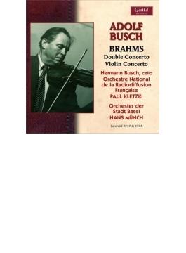 ヴァイオリン協奏曲、二重協奏曲 アドルフ・ブッシュ、ミュンヒ&バーゼル管、クレツキ&フランス国立放送管、H.ブッシュ