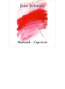 Makinak, Capriccio