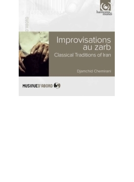 Improvisations Au Zarb-classical Traditions Of Iran