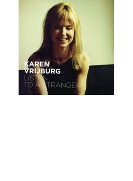 Listen To A Stranger (Digi)