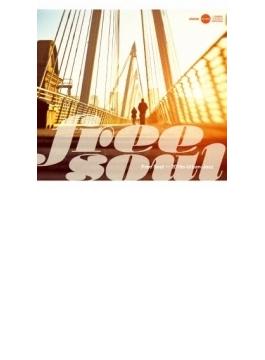 Free Soul ~ 2010s Urban-Jazz
