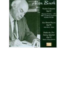 Violin Concerto, Dialectic, Short Pieces: Parikian(Vn) Del Mar / Bbc So Medici Sq A.bush(P)