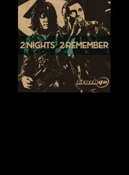 2 Nights 2 Remember