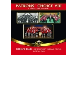 Patrons' Choice Vol.8: Foden's Band