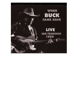 When Buck Came Back Live San Francisco 1989