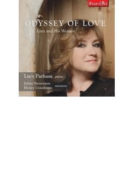 Odyssey Of Love-liszt & His Women: Parham(P) Juliet Stevenson Henry Goodman(Narr)