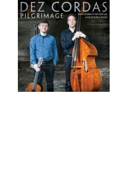 Pilgrimage: New Works For Guitar & Double Bass