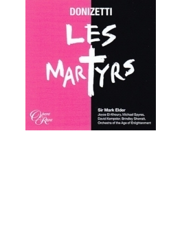『殉教者』全曲 エルダー&エイジ・オブ・インライトゥメント管、スパイアーズ、エル=クーリ、他(2014 ステレオ)(3CD)