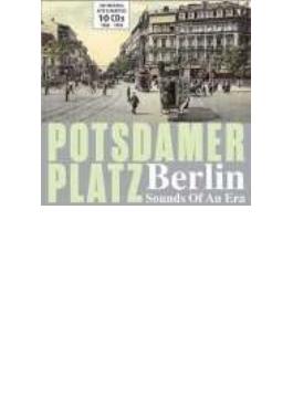 Potsdamer Platz: Berlin Sounds Of An Era