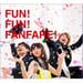 FUN! FUN! FANFARE! (+DVD)【初回限定盤】