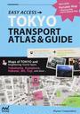 TOKYO TRANSPORT ATLAS&GUIDE