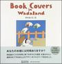 Book Covers in Wadaland