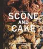 ボウルひとつで作れるSCONE AND CAKE