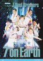 三代目J Soul Brothers 7 on Earth