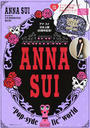 """ANNA SUI 20TH ANNIVERSARY!""""Pop‐sydelic""""world"""