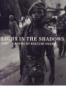Light in the shadows 菊池修写真集