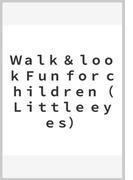 Walk&look Fun for children (Little eyes)