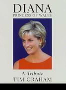 Diana Princess of Wales A tribute