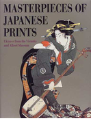 浮世絵コレクション Masterpieces of Japanese prints Ukiyo‐e from the Victoria and Albert Museum 普及版