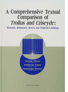 A Comprehensive Textual Comparison of Troilus and Criseyde Benson's,Robinson's,Root's,and Windeatt's Editions