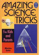 子どもにウケる科学手品 Amazing science tricks 英文版