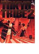 Tokyo tribe2 VOLUME6 (Feel comics)